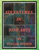 Adventures in Fine Arts