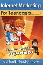 Internet Marketing for Teenagers (and Younger)
