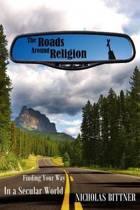 The Roads Around Religion