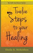 12 Steps to Your Healing