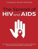 The Spread of HIV and AIDS