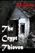 The Crypt Thieves