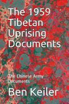 The 1959 Tibetan Uprising Documents