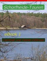 Schorfheide-Touren, eBook 1 - Carinhall und Gebiet Döllnsee