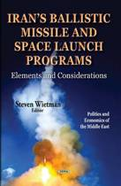 Irans Ballistic Missile & Space Launch Programs