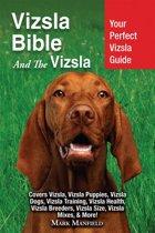 Vizsla Bible And The Vizsla