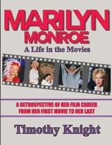 Marilyn Monroe, a Life in the Movies