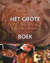Het Grote Vlees, Wild En Gevogelte Boek