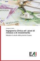 Ingegneria Clinica Ed I Piani Di Rinnovo E Di Investimento