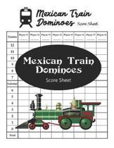 Mexican Train Dominoes Score Sheet