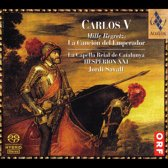 Carlos V: Mille Regretz, La Cancion del Emperador - Hesperion XXI/Savall