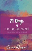 21 Days of Fasting and Prayer