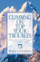 Climbing on Top Your Troubles