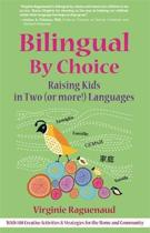 Bilingual By Choice