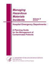 Managing Hazardous Matericals Incidents Volume II