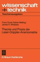 Theorie Und Praxis Der Laser-Doppler-Anemometrie