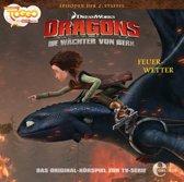 Dragons - Die Wächter von Berk 06. Feuerwetter