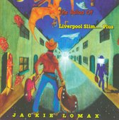 Ballad Of Liverpool Slim.