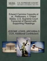 Edward Carmine Coppolla et al., Petitioners, V. United States. U.S. Supreme Court Transcript of Record with Supporting Pleadings