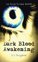 Dark Blood Awakening
