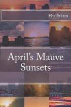 April's Mauve Sunsets