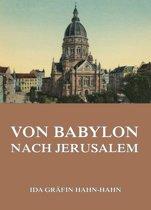Von Babylon nach Jersusalem
