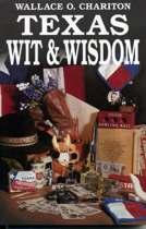 Texas Wit & Wisdom