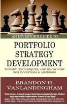An Investor's Guide to Portfolio Strategy Development