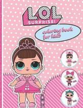 L.O.L. Surprise! Coloring Book for Kids