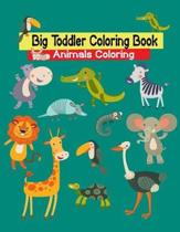 Big Toddler Coloring Book Animals Coloring