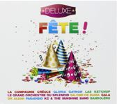 Fete - Deluxe Serie