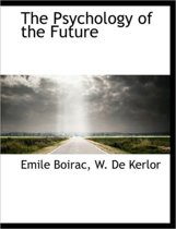 The Psychology of the Future