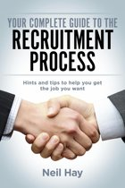 Your Complete Guide to the Recruitment Process