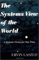 The Systems View of The World
