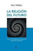 La Religi n del Futuro