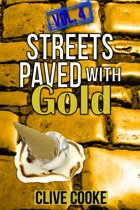 Vol. 4 Streets Paved with Gold