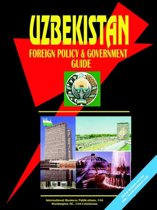 Uzbekistan Foreign Policy and Government Guide