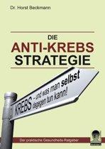 Die Anti Krebs Strategie