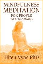 Mindfulness Meditation For People Who Stammer (Stutter)