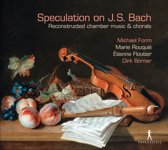 Speculation On J.S.Bach - Reconstru