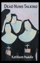 Dead Nuns Talking