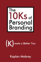 The 10ks of Personal Branding