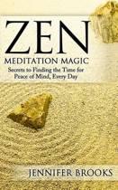 Zen Meditation Magic