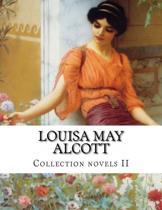 Louisa May Alcott, Collection Novels II