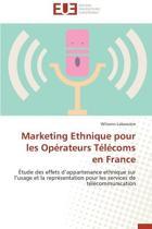 Marketing Ethnique Pour Les Op�rateurs T�l�coms En France