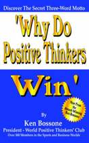 Why Do Positive Thinkers Win