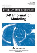 International Journal of 3-D Information Modeling, Vol 1 ISS 3