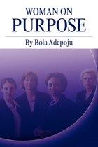 Woman On Purpose