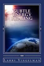 Subtle Energy Healing
