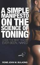 A Simple Manifesto on the Science of Toning